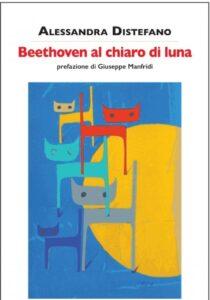 Beethoven al chiaro di luna - alessandra distefano